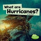 What Are Hurricanes?, Paperback,  by Mari C Schuh