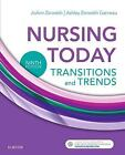 Nursing+Today+%3A+Transition+and+Trends+by+Ashley+Zerwekh+Garneau+and+JoAnn...