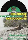KID CREOLE & THE COCONUTS My Male Curiosity 45/GER/PIC