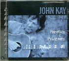 Heretics & Privateers by John Kay (CD, Mar-2001, Can...