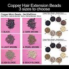 100 pcs Copper Micro Beads for I Tip Hair Extensions CODE30x34x60