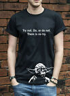 DO OR DO NOT, THERE IS NO TRY YODA T-SHIRT STAR WARS VADER JEDI TSHIRT L0269