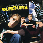 It Goes Without Saying by Dum Dums CD Oct-2000,  MCA USA