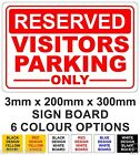 Reserved Visitors Parking Only Rigid Sign Board