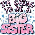I'm Going To Be A Big Sister Tee  Many Colors Available 6 MonthsTo 24 Months