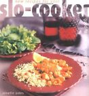 New Recipes for Your Slo-Cooker: Good Food from Your Slo-Cooker by Annette Yates