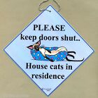 SIAMESE CAT IN RESIDENCE KEEP DOORS SHUT PAINTING ART SIGN BY SUZANNE LE GOOD