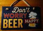 DON'T WORRY BEER HAPPY Beach Pool Tiki Bar Pub Tavern Home Decor Wood Sign NEW