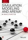 NEW Simulation Modeling and Arena by Manuel D. Rossetti
