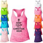 Keep Calm Im A Christian Mom  Burnout Racerback Tank Top