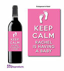 PERSONALISED KEEP CALM BABY SHOWER WINE or NON ALCOHOLIC BOTTLE GIFT LABELS