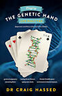 NEW Playing the Genetic Hand Life Dealt You by Dr Craig Hassed