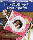NEW Fun Mother's Day Crafts (Kid Fun Holiday Crafts!) by Arlene Erlbach