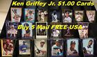 KEN GRIFFEY JR. _ 24 Different Cards _ $1.00 Each _ 5 or More Mail FREE in USA