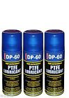 3x DP-60 HIGH PERFORMANCE PTFE LUBRICANT SPRAY High Pressure & Temperature