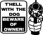 Beware of Owner Vinyl Decal / Sticker