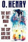 NEW The Gift of the Magi and The Cop and the Anthem by O Henry