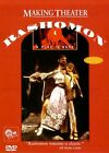 NEW MAKING THEATER: Rashomon-A Play is Born (DVD)