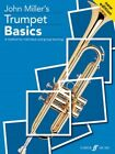 John Miller: Trumpet Basics (Pupil's Edition). Available with and without CD