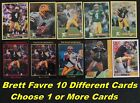 BRETT FAVRE _ 10 Different Rookie & Limited-Print  Cards _ Choose 1 or More
