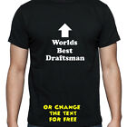 PERSONALISED WORLDS BEST DRAFTSMAN T SHIRT BIRTHDAY GIFT