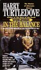 Worldwar: In The Balance 1 By Harry Turtledove (1994, Paperback) For Sale