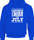 Legends Are Born In July Funny Birthday Men's Mens Hoody Gift Humour