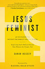 Jesus Feminist: An Invitation to Revisit the Bible's View of Women .. NEW