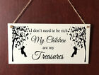 Children Are My Treasure DELUXE Plaque Sign Chic Home Gift Birthday Family Love