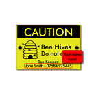 Personalised BEE KEEPING Sign 'Caution Bee Hives ' -  your name & phone number
