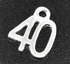 6 OR 30 PCS SILVER PLATED NUMBER / AGE '40' CHARMS BIRTHDAYS ANNIVERSARY