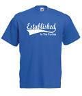 ESTABLISHED IN THE 40s forties 70th funny birthday xmas mens womens T SHIRT TOP