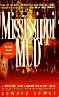 Mississippi Mud: Southern Justice and the Dixie Mafia by Humes, Edward