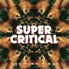 THE TING TINGS - SUPER CRITICAL  CD NEW+