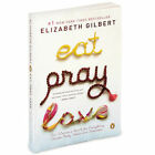 Elizabeth Gilbert ~ Eat, Pray, Love ~ 2007 ~ Paperback