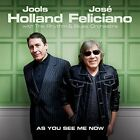 JOOLS & FELICIANO,JOSÉ HOLLAND - AS YOU SEE ME NOW   CD NEW+