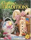 Crafting Traditions Magazine - MarchApril 1999 - Volume 17, Number 4