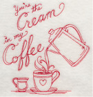 Embroidered 18x28 Flour Sack Kitchen Towel CREAM IN COFFEE or SUGAR IN TEA