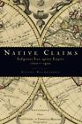 NEW Native Claims: Indigenous Law against Empire, 1500-1920
