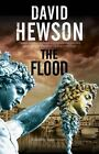 Flood, The: A mystery set in Florence, Italy (Pino Fratelli and Julia Wellbelove