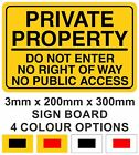 PRIVATE PROPERTY DO NOT ENTER NO RIGHT OF WAY 20cmx30cm