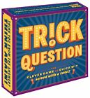 Trick Question The Clever Game of Quick Wit Served With A Twist Forrest-Pruzan