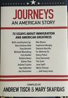Journeys : An American Story by Andrew Tisch and Mary Skafidas (2018, Hardcover)