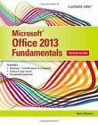 NEW Microsoft Office 2013: Illustrated Fundamentals by Marjorie S. Hunt