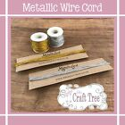 Metallic Wire Cord/ Twine/ String - For Crafts, Jewellery Making, Gift Wrapping