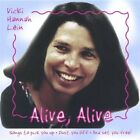 Vicki Hannah Lein-`Alive, Alive:  Songs to Pick You Up, Dust You Off, and CD NEW
