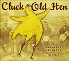 Various Artists-Cluck Old Hen CD NEW
