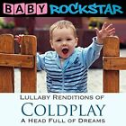 BABY ROCKSTAR-LULLABY RENDITIONS OF COLDPLAY:HEAD F CD NEW