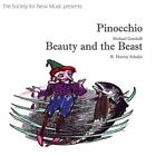 Society For New Music-Pinocchio, Beauty And The Beas CD NEW