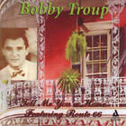 Troup, Bobby-Tell Me You`Re Home - Featuring Route 66 CD NEW